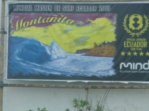 """ONe Of The 50 Top Surfing Beaches In The World!"" Montanita, Ecuador"