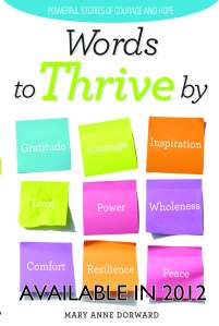 Words to Thrive By: Powerful Stories of Courage and Hope