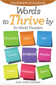 Words To Thrive By for World Travelers: Footprints in Ecuador